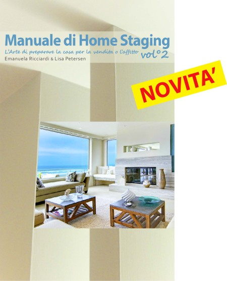 01/07/2013 - Novità Editoriale - Manuale di Home Staging Vol.2 - ITALIANHOMESTAGING